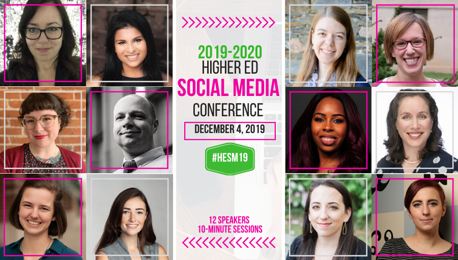 Sneak Peek of the 2019-2020 #HigherEd Social Media Conference: #HESM19 Preview Day