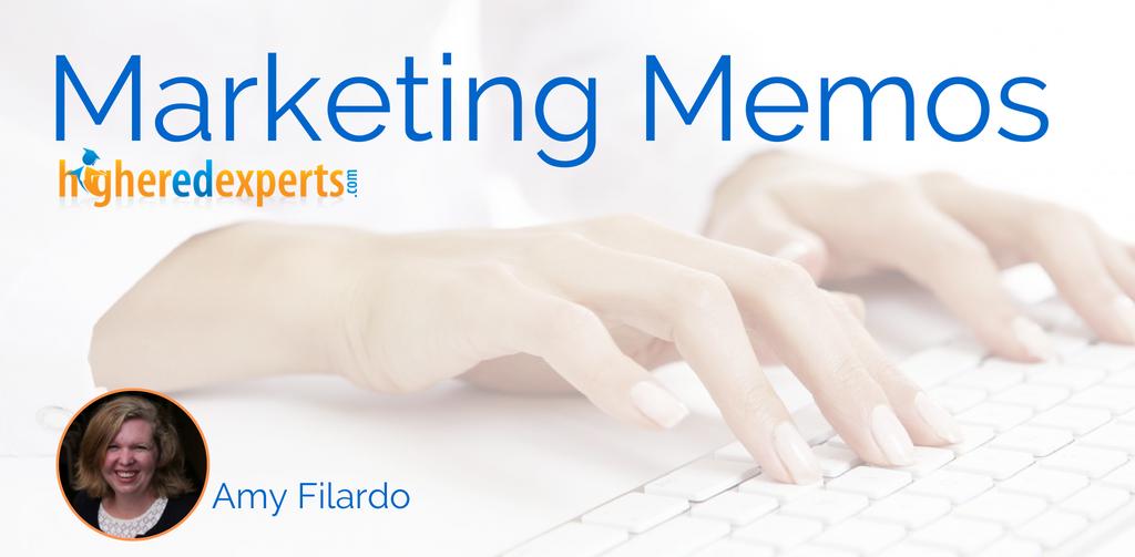 Higher Ed Marketing Memo by Amy Filardo