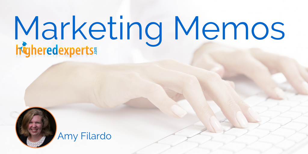 #HigherEd Marketing Memos: 5 steps to create a story-focused content strategy for higher ed – working backwards by Amy Filardo