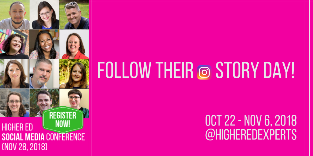 #HESM 18 Instagram Story Takeovers: Follow your #highered social media colleagues for a day