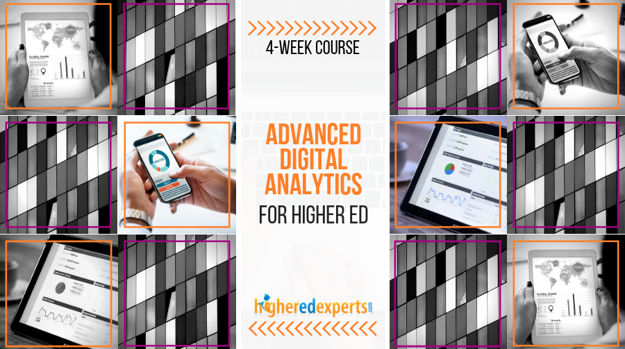 Advanced digital marketing analytics for higher ed
