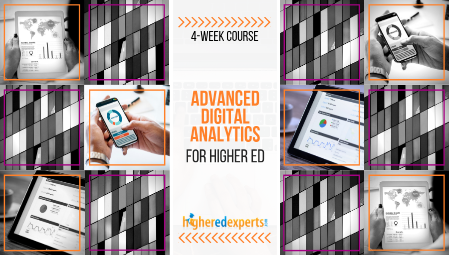 Advanced Digital Analytics for Higher Ed Course