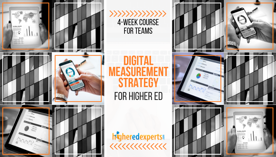 Digital Measurement Strategy for Higher Ed Team Course