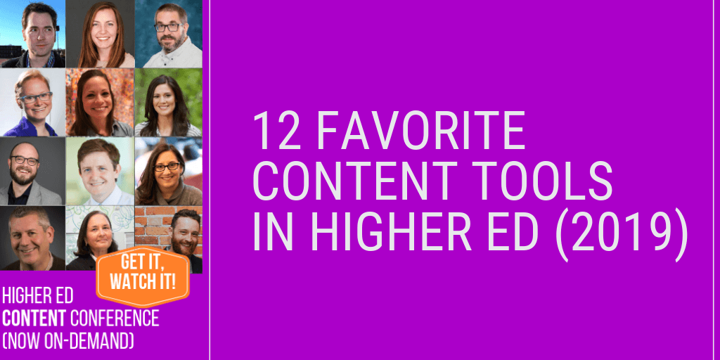 12 Favorite Content Tools in #HigherEd – 2019 edition