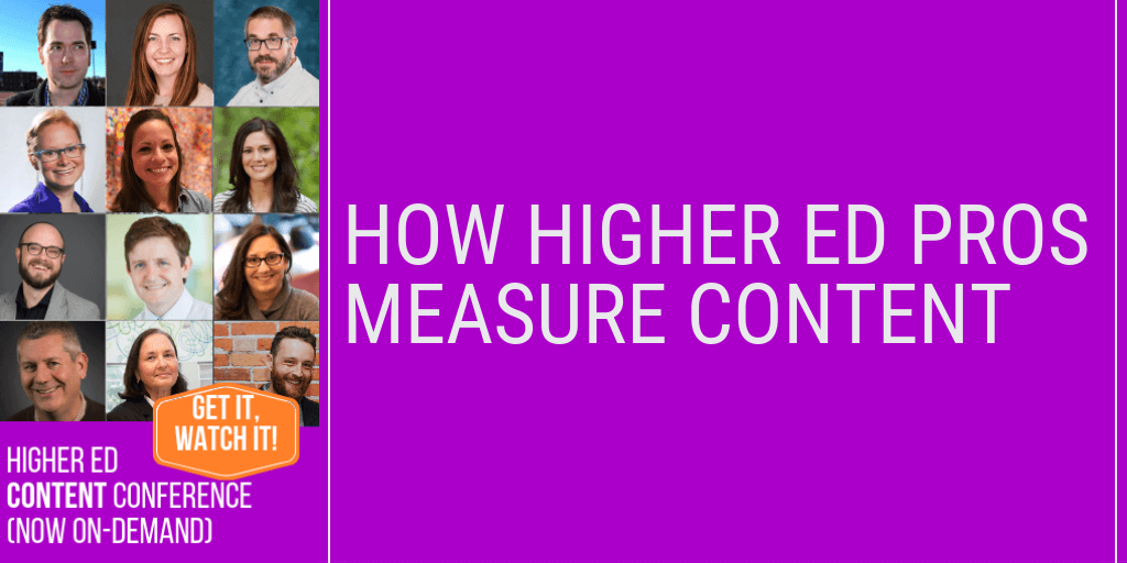 How 12 higher ed pros measure content performance in 2019