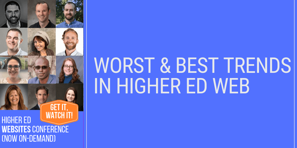Best higher ed websites trends in 2019 — and the worst, too