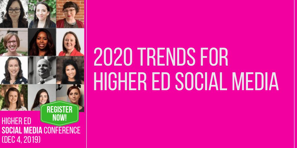 Where's higher ed social media heading in 2020?
