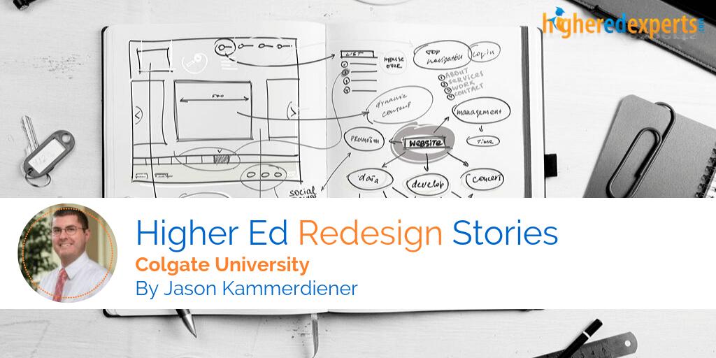 Higher Ed Website Redesign Stories: Colgate University by Jason Kammerdiener
