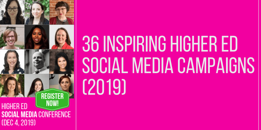 36 inspiring higher education social media campaigns and ideas