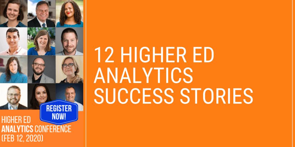 12 Higher Ed Analytics Success Stories