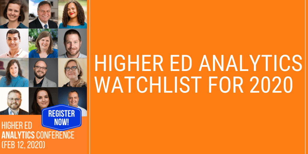 Higher Ed Analytics Watchlist for 2020: 12 takes on what's next in higher ed digital measurement
