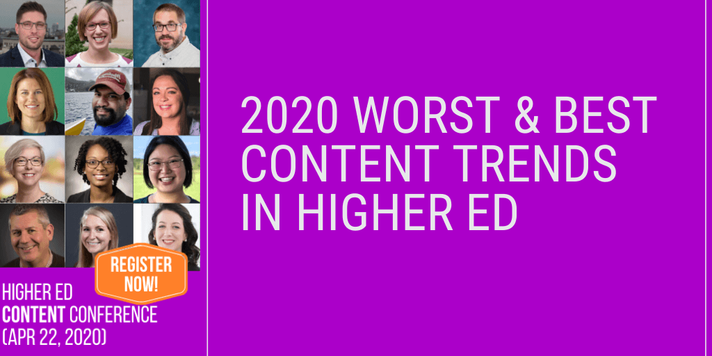 Best higher ed content trends in 2020 — and the worst, too
